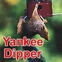 yankee dipper feeder